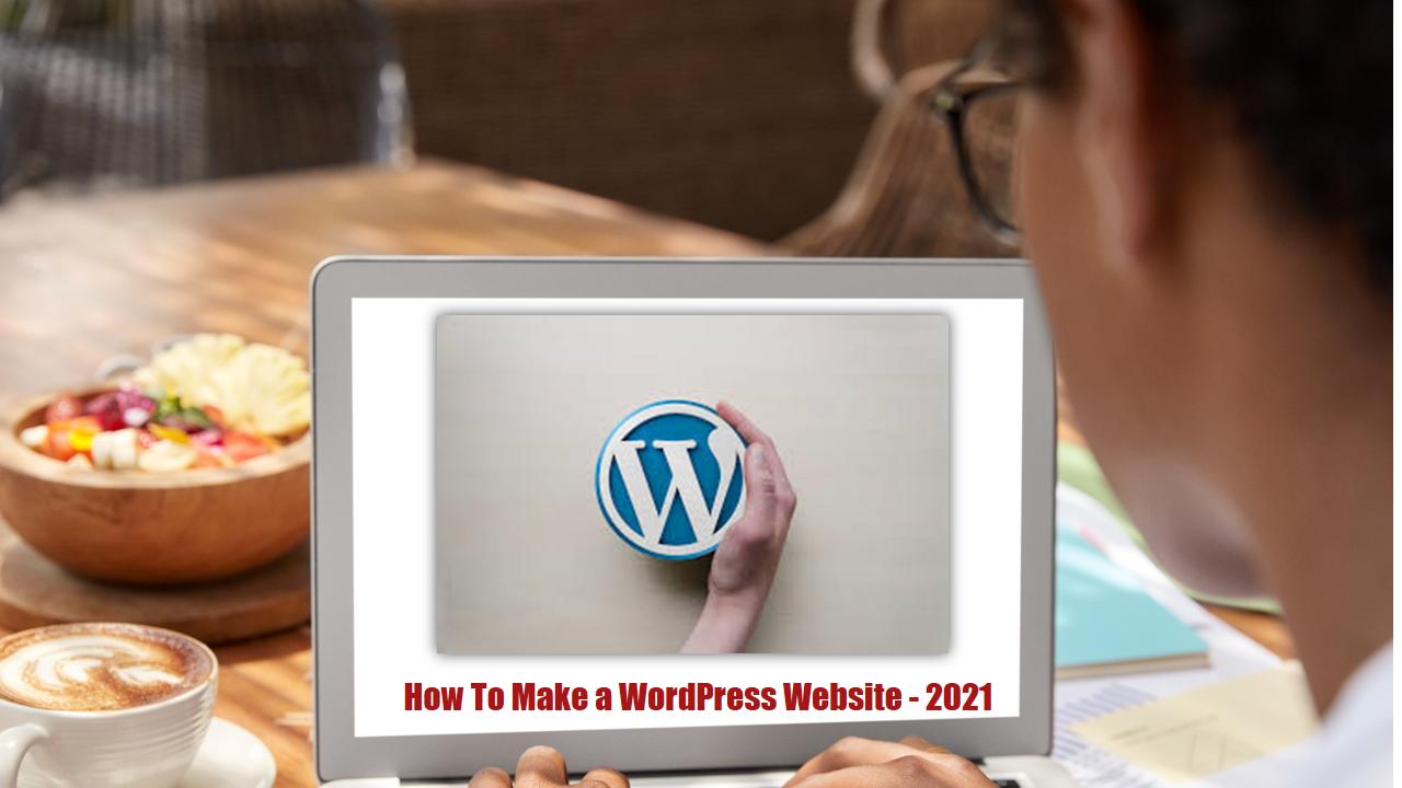 pik - How To Make a WordPress Website - 2021
