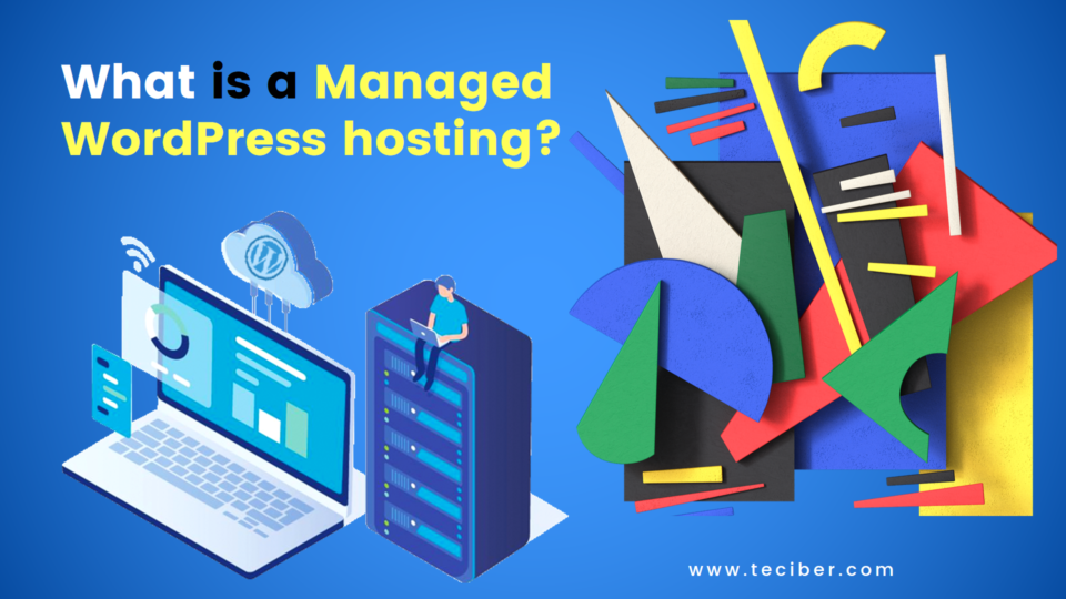 What is a Managed WordPress hosting?