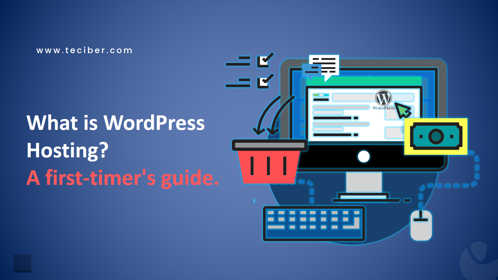 What is WordPress Hosting? A first-timer's guide.
